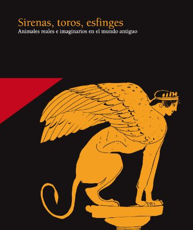 Sirenas, toros, esfinges
